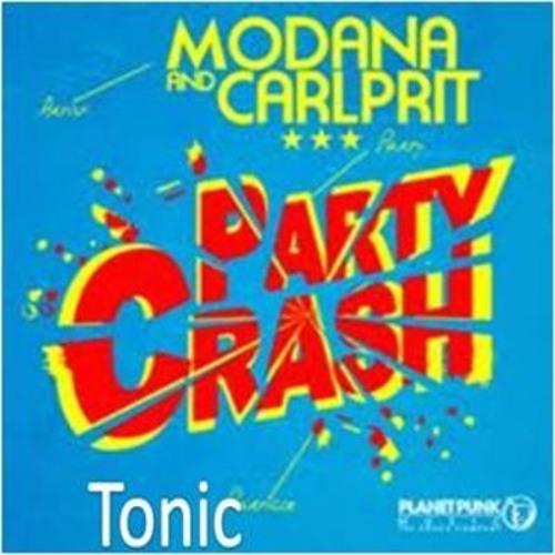 Modana & Carlprit Vs.Tonic - You're Ready To Party Crash (Jefferson Gazzineu MashUp)