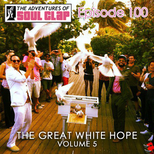 The Great White Hope Vol. 5 DJ Mix