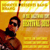 Sonnyji Presents 'Bang Bhang' in the Bollywood Tent (Recorded Live) - Bestival 2012