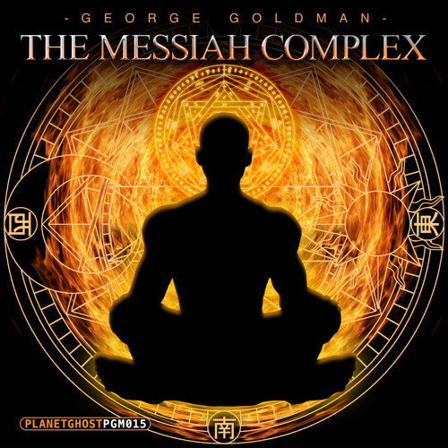 George Goldman - The Messiah Complex (Original Mix)
