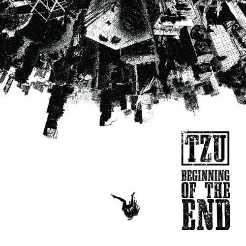 TZU - Beginning of the End