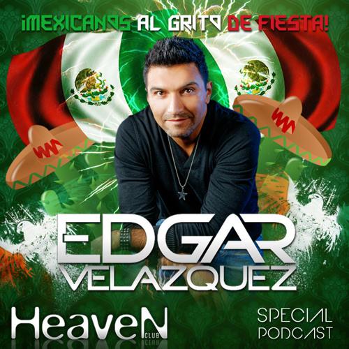 Dj Edgar Velazquez Special Podcast Heaven Club (Qro) Episode 20 (Sep.2012)