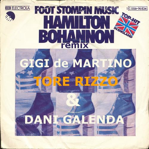 Gigi de Martino, Tore Rizzo & Dani Galenda feat. H.Bohannon - Foot stompin' music FREE DOWNLOAD