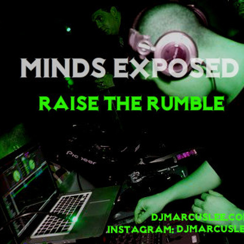 MarcusLee - Minds Exposed v. 10 (Raise The Rumble)