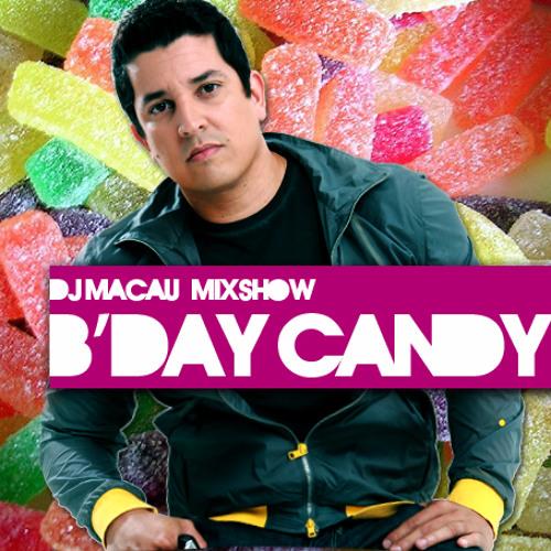 DJ MACAU MIXSHOW (B'DAY CANDY) - SEPTEMBER 2012