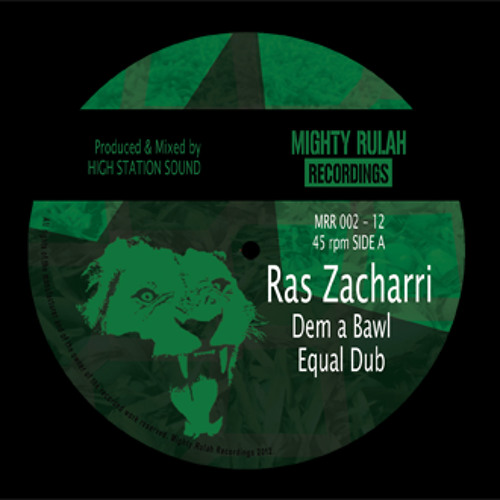 MRR002A  Ras Zacharri - Dem a Bawl + Equal Dub