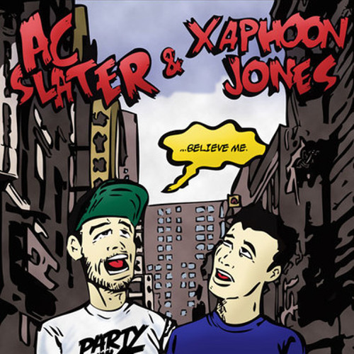 Ac Slater and Xaphoon Jones - Believe Me (Botnek Remix) [Dirty Racket Alcoholic Edit]