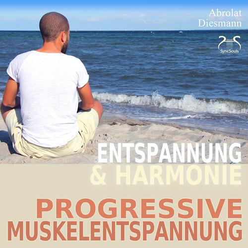 Progressive Muskelentspannung - Entspannung und Harmonie