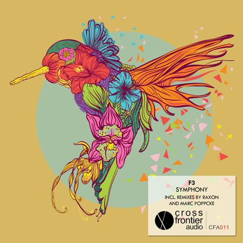 F3 - Symphony (Raxon Remix) Crossfrontier Audio [PREVIEW]