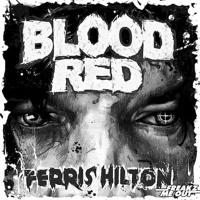 FERRIS HILTON - Blood Red (MEGASTROM RMX)               Freakz Me Out Rec.