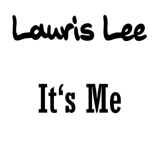 Lauris Lee - It's Me (Extended Version)
