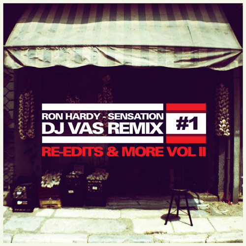 RON HARDY-Sensation ((DJ VAS REMIX)) FREE DOWNLOAD