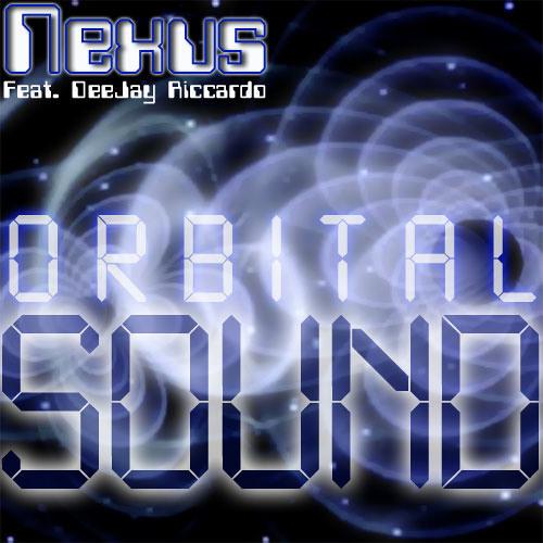 NEXUS Feat. DeeJay Riccardo - Orbital sound