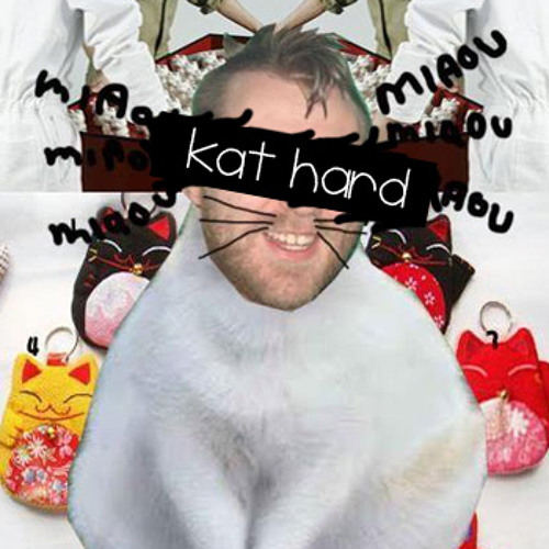 Meow Meow - Kat hard