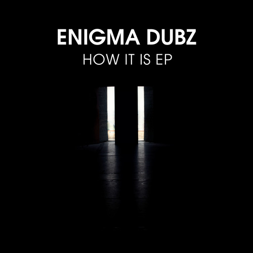 "[Four40 Records] ENiGMA Dubz - How It Is E.P (12"" Vinyl Out 17/09/12) OUT NOW!!!"