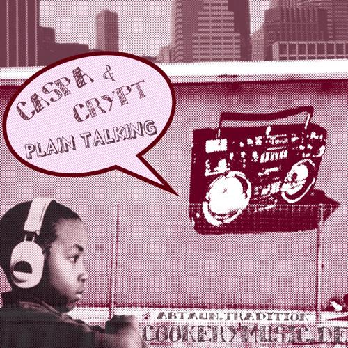 DJ CRYPT & DJ CASPA – Plain talking
