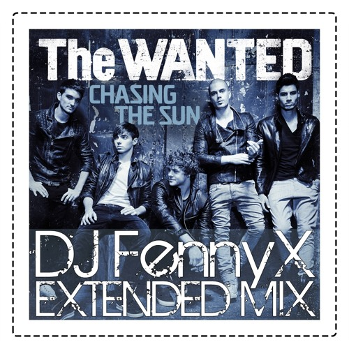 The Wanted - Chasing The Sun (Hardwell Remix and DJ Fennyx Ext. mix)