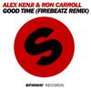Alex Kenji & Ron Carroll  - Good Time (Firebeatz Remix)