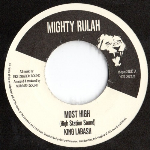 MRR001 A - HighStation meets Slimmah Sound feat. KingLabash -- Most High