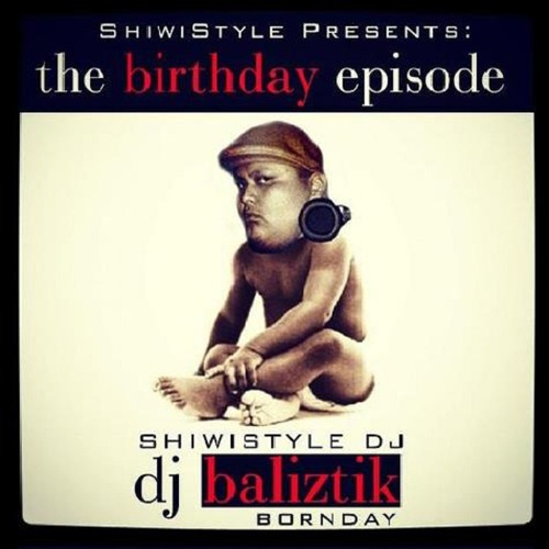 Block Party Radio (Season 3 - Dj Baliztik Birthday Episode) 90.9fm KSHI