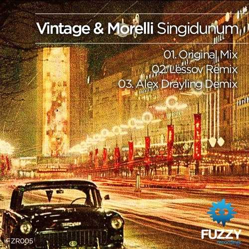 Vintage & Morelli - Singidunum (Original Mix) [Fuzzy Recordings] Out Now!!!