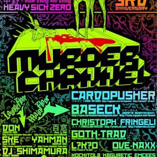 Cardopusher Live @ Murder Channel 3rd Anniversary(October 20,2007)