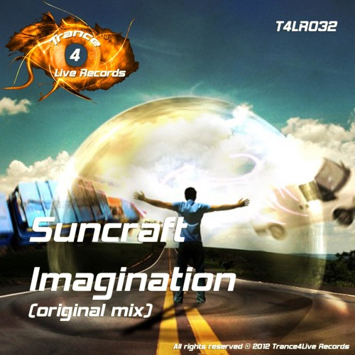 Suncraft - Imagination (PREVIEW) OUT NOW!!! *TRANCE4LIVE RECORDS