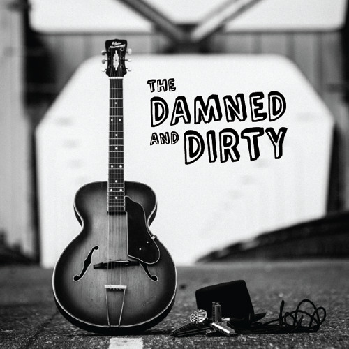 The Damned And Dirty - 2am, live at BluestrainFM