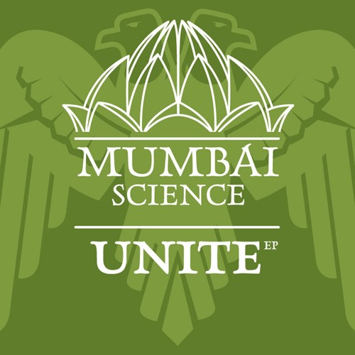 Mumbai Science - Unite (mini-mix)