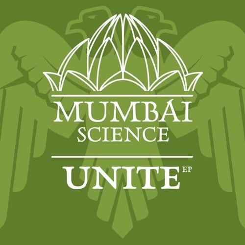 Mumbai Science - Unite (mini-mix)