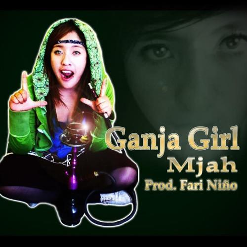 GANJA GIRL - MJAH - 2012 (Prod. Yo Izt)