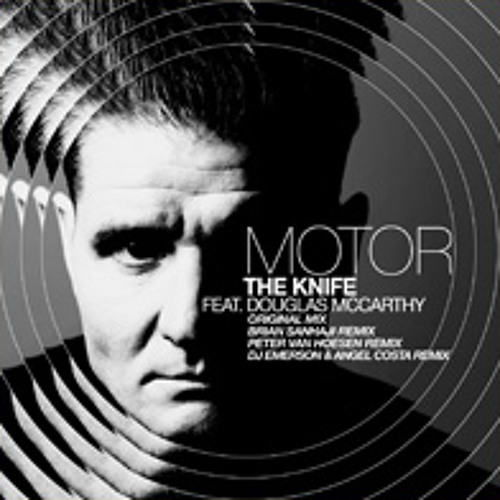 BRIAN SANHAJI REMIX FOR MOTOR_THE KNIFE (CLR) OUT NOW! // SHORT SAMPLE!!