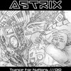 Astrix - Trance For Nations///010 [Free Download]