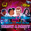 Vernandi & Slow Feat. B-Reign & Miss Altra -Throw A Party (Radio Mix)