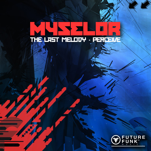 Myselor - The Last Melody