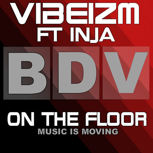 Vibeizm ft Inja - On The Floor (Vibeizm's Dubstep Remix)