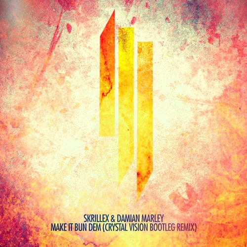 Skrillex & Damian Marley - Make It Bun Dem (Crystal Vision Bootleg Remix)