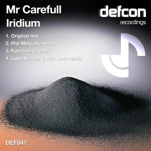 DEF047 Mr Carefull - Iridium (Original Mix)