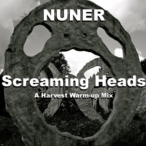 Screaming Heads - A Harvest Warm-up Mix [2012-09-12]