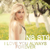 I Love You Always Forever (N8 ST9 Remix)