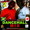 DJ ROY& DJ KAZ DANCEHALL MIX CLEAN VOL.2