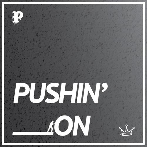 Pushin on  King Louie remix