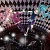 【Hatsune Miku and Megurine Luka】World's End Dancehall【Wowaka】 mp3