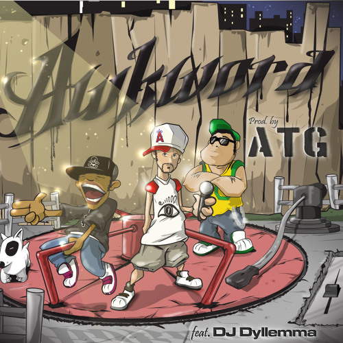 I (the AWKWORD un-ANTHEM) [prod. by ATG] {cuts by DJ Dyllemma}
