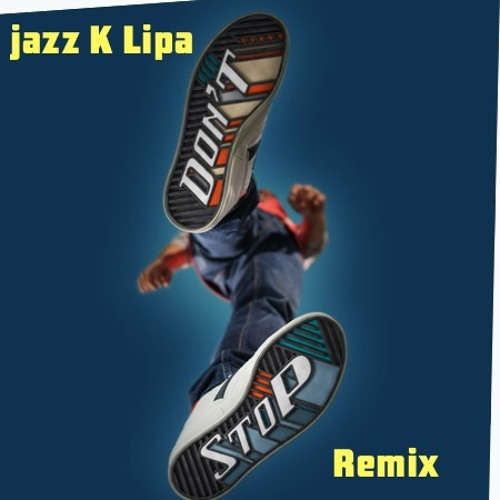 Stex-Dont Stop-Time To Funky (jazz.K.lipa Remix)
