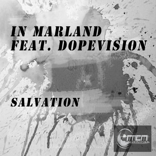 In Marland feat Dopevision:My Salvation