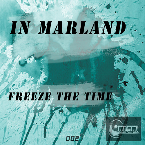 "In Marland:""Freeze-the-time"""