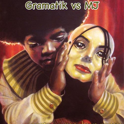 I want u back '' Gramatik vs Michael Jackson'' Serts44 edit