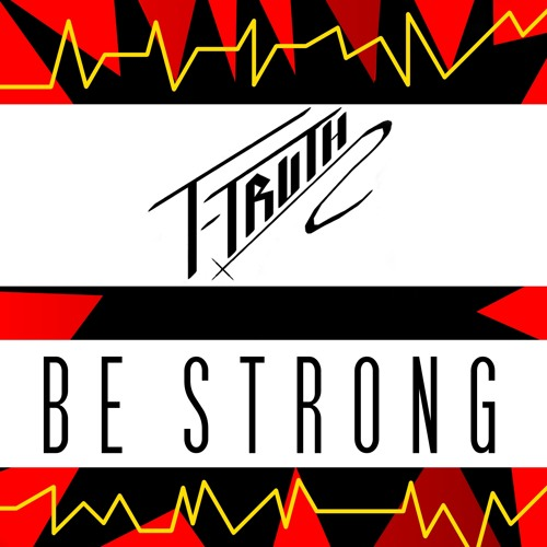 Be Strong [2013: Identity]