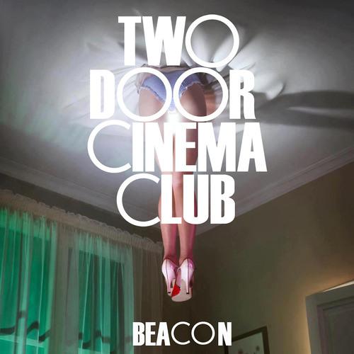 two door cinema club beacon link